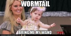 If Voldemort was on Toddlers and Tiaras