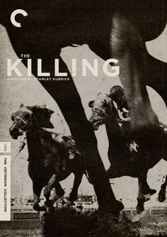 "The Killing (1956) Director: Stanley Kubrick ""Crooks plan and execute a daring racetrack robbery."""