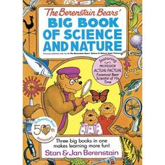 The Berenstain Bears' Big Book of Science and Nature - A collection of 3 Berenstain Bears stories will be published in January. My kids love the Berenstain Bears. I love all things science and nature. This is a win-win for our family.