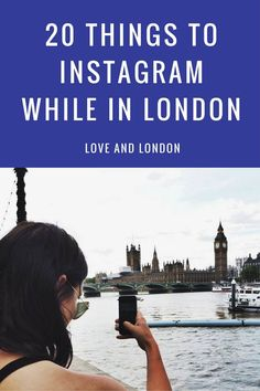 When you're in London, these are the 20 things that you should definitely photograph and upload to Instagram. 20 Instagram-worthy things in London.