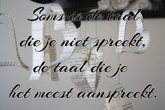 Quote van de week: De taal die je spreekt -- Tekstbureau Van Ginneken