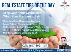 If You Are Planning On Selling Your Home, Keep These Tips In Mind Because We At Spectrum Do It With Passion Or Not At All  Call : 647-892-1457 ( Inderjit Sajjan ) #Spectrum #RealtyServices #TipsOfTheDay