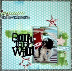Born to be wild - Scrapbook.com