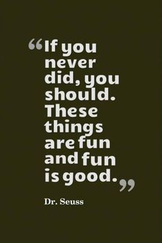 Positive Dr Seuss Quotes Short 01 20 Best Of Pin On Quotes Words Baby Quotes, New Quotes, Quotes For Kids, Words Quotes, Quotes To Live By, Funny Quotes, Life Quotes, Inspirational Quotes, Motivational
