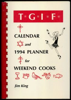Granny's 1-2-3-4 Cake Chocolate Icing - TGIF Calendar And 1994 Planner For Weekend Cooks- SIGNED by Author    http://www.amazon.com/gp/product/B06XCZ3NKV/ref=cm_sw_r_tw_myi?m=A3FJDCC1SFO8CE