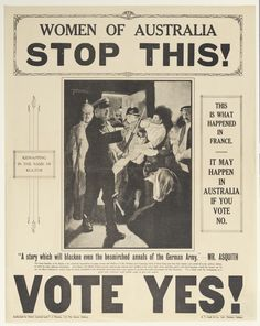 Women of Australia stop this! / WWI enlistment poster from the collection of the State Library of NSW. To order an archival print of this image call the Library Shop on 61 2 9273 1611 quoting order number a8564001