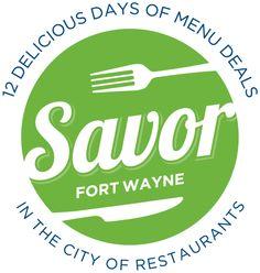 39 Fort Wayne restaurants will offer three-course, value-priced menus during the third annual Savor Fort Wayne from Wednesday, Jan. Restaurant Week, Indiana, Menu, City, Restaurants, January 13, Wednesday, Third, Sunday