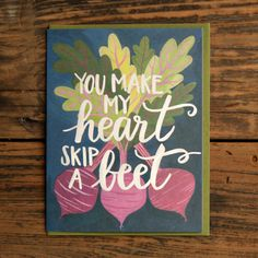 You Make My Heart Skip a Beet Illustrated Card by 1canoe2 on Etsy