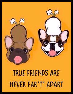 'True Friends are never Far't' apart', funny French Bulldog illustration.