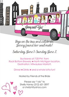 Hop on the party bus!   Custom invitations from www.pjgreetings.com.  Great Bridal Shower and Bachelorette Party Invitations for the bride in your life! Graduation Invitation Wording, Bachelorette Party Invitations, Save The Date Invitations, Bridal Shower Invitations, Birthday Party Invitations, Custom Invitations, Invites, Spa Birthday Parties, Frozen Birthday Party
