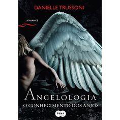 Angelologia: O Conhecimento dos Anjos por R$19,90