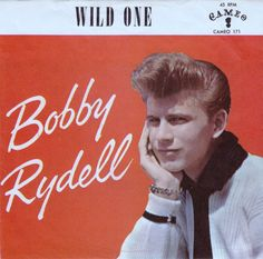 bobby+rydell++wild+one+from+1960 | Listen To This Record ♫