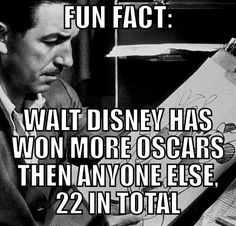 Disney fun fact: Walt Disney has won more Oscars than anyone else. 22 in total. Go Disney Disney Nerd, Disney Love, Disney Magic, Walt Disney World, Disney Disney, Disney Stuff, Disney Couples, Disney Quotes, Disney Memes