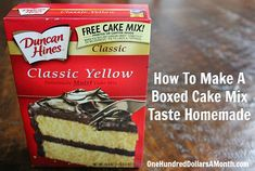 *****How To Make A Boxed Cake Mix Taste Homemade - add an extra egg, and substitute milk for the water