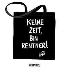 """Schwarzer Jutebeutel """"KEINE ZEIT, BIN RENTNER"""" Heimspiel Design http://www.amazon.de/dp/B00OBRASO6/ref=cm_sw_r_pi_dp_F.pRvb1CGC5S7"""