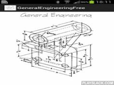 General Engineering Free  Android App - playslack.com ,  This application consolidates as many as it can of important engineering formulas while giving the chance for any engineer to apply the formulas through organized ready forms.Get rid of the advertisements by buying the General Engineering (Paid) version.This free version has STOPPED adding calculation modules. It will only fix any possible bugs.New modules are ONLY added to the paid version.Any positive constructive critique is…