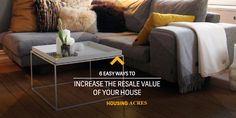 6 Easy Ways to Increase the Resale Value of your House #house #resale #sell