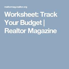 Worksheet: Track Your Budget | Realtor Magazine