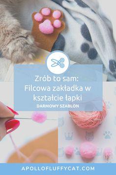 Przygotowałam wzór i instrukcję jak zrobić filcową zakładkę 3D w kształcie kociej łapki. To dużo łatwiejsze niż myślisz! Crochet Hats, Diy, Knitting Hats, Bricolage, Do It Yourself, Homemade, Diys, Crafting
