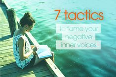Seven simple tactics to tame your negative inner voices - Talented Ladies Club #talentedladiesclub