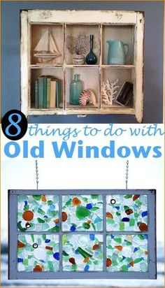 Things to do with Old Windows. Creative ways to showcase your favorite things or add a unique decoration to your home.