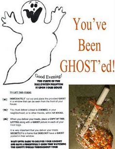 "YOU'VE BEEN ***GHOST'ED***!! It's time to bring back (or start!) the GHOSTING tradition!! Basically, you GHOST your neighbors, friends, coworkers, teachers, etc. by **secretly** placing a goodie bag of .... well, goodies ... and the ghost print-out and instructions. Then, they have to spread it around to their ""people"". It's fun!! Printouts on link/blog!! I roll up the instructions and ghost - like a scroll - then wrap it in ribbon and put it in one of those Halloween-themed goodie bag..."