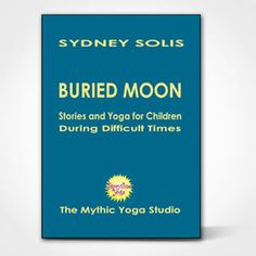 Calm kids fears with Storytime Yoga: Buried Moon - Yoga and Stories for Children During Difficult Times E-Book Childrens Yoga, Yoga Books, Anxiety In Children, Help Kids, Yoga For Kids, Child Love, School Resources, Learn To Love, Stressed Out