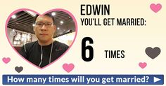 How many times will you get married?