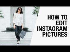Top 3 Photo Editing Apps - How to Edit Your Instagram Pictures Like a Blogger | Chictopia - YouTube