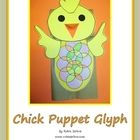 Spring Glyph Chick Puppet Fun!!* This is a simple spring glyph that is a puppet too, and it will work well to introduce students to using glyphs$