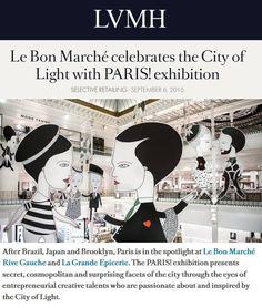 Le Bon Marché celebrates the City of Light with PARIS! exhibition - LVMH #ParisVuAuBonMarche #LeBonMarche #VuAuBonMarche #PressReview #PressBook