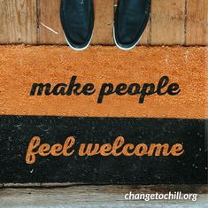 Think about a time when someone went the extra mile to make you feel welcome. How did that make you feel? Pass that feeling on!