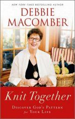 KNIT TOGETHER: Debbie Macomber calls KNIT TOGETHER the project of her heart.  Whenever she speaks, her theme is simple: don't be afraid to dream.  God created us for a reason, and when we come to recognize our deepest longing, we can discover His plan for our lives.  Full of encouragement and divine empowerment for women, the book centers around the Bible's assurance that God knits each one of us together in our mother's womb.   #debbiemacomber #knittogether