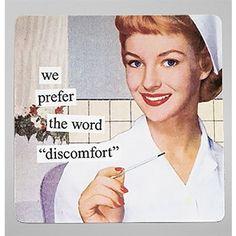 "Ann Taintor® ""We Prefer the Word Discomfort"" Nurse Magnet"