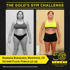"""""""I focused on the concept of """"one day at a time"""" and approached The Gold's Gym Challenge as a daily effort to be successful.""""- Barbara Budagher, Second Place, Female Lost lbs. 12 Week Challenge, Up For The Challenge, Weight Loss Challenge, Workout Challenge, Gold's Gym, Win Cash Prizes, New Year Goals, Effort, Coaching"""
