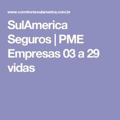 SulAmerica Seguros | PME Empresas 03 a 29 vidas