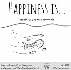 ~Happiness is being a Mermaid~