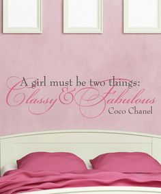'Classy and Fabulous' Removable Wall Decal by Wallquotes.com by Belvedere Designs on #zulily