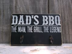 Dad's BBQ Sign Backyard Barbecue Grill Sign Wooden Sign Hook Rack The Man The Grill The Legend by OldeThymeSigns on Etsy Bbq Quotes, Sign Quotes, Diy Father's Day Gifts, Father's Day Diy, Custom Wooden Signs, Wooden Diy, Pallet Signs, Wood Signs, Bbq Signs