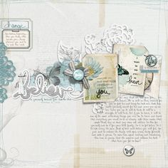 Believe - Digital Scrapbooking Ideas - DesignerDigitals