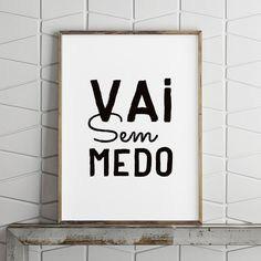 Poster ou Tela MDF - Vai