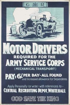 MotorDriversRequiredfortheArmyServiceCorps recruitment posters designed by V C Pollex, 1915.
