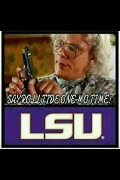 LSU....too funny
