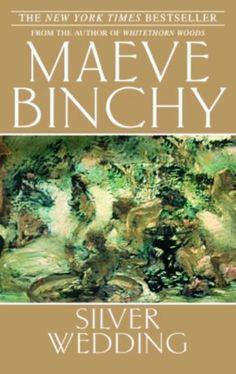 Maeve Binchy : Silver Wedding (Noces irlandaises) - 1988