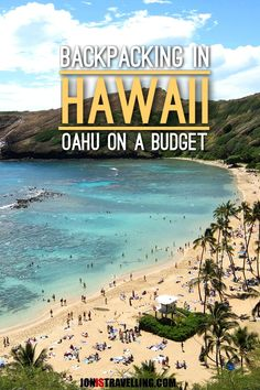 A trip to Hawaii doesn't need to break the bank. Check out my tips for travelling Oahu on a budget -- if you're thinking of backpacking in Hawaii it's a must read!