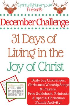 Are you ready? Ready to experience the Joy of Christmas EVERY day of December? Well, that's the challenge were offering you! Come along and challenge yourself to live in the joy of Jesus this Christmas season. Freebie goodie bundle included!