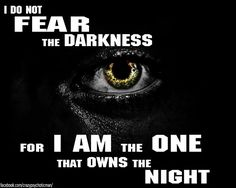 #fearless #darkness #nofear #motivationalquote