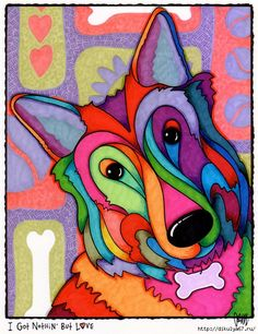 """""""I Got Nothin' But Love"""" is a Fine Art Print of the Original Painting by April Murphy - 3 sizes on offer and the tag can be customised with your own 'pet's name' at checkout. by AEMgallery on Etsy Arte Pop, Sketch Manga, Mosaic Animals, Dog Artwork, Dog Pattern, Art Plastique, Pet Portraits, Art Pictures, Watercolor Art"""