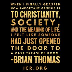 When I finally grasped how important Genesis is to Christianity, society, and the meaning of life, I felt like someone had just opened the door to a vast treasure room. How precious the words of Genesis suddenly became! I had once dismissed them as part myth, even as a Christian. So when others step through that door of understanding by correctly connecting Genesis to vital truths, I know the exhilaration they feel. I share with them a passion for believing and defending six-day creation, a…