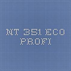 NT 351 Eco-Profi